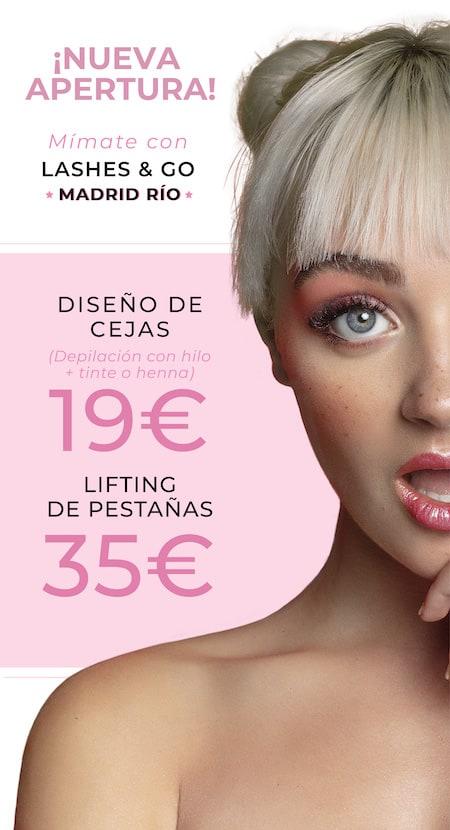 Bonos apertura Lashes & Go Madrid Río